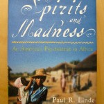 Of Spirits and Madness by Paul R. Linde
